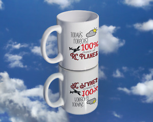 Coffee Mug - 100% Chance of RC Flying for the RC Plane Enthusiast