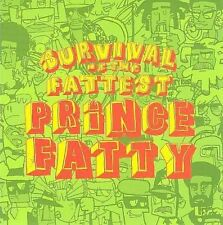 Survival of the Fattest, Prince Fatty, New