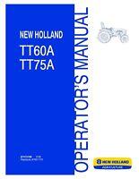 NEW HOLLAND TT60A TT75A TRACTOR OPERATORS MANUAL