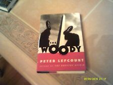 The Woody by Peter Lefcourt (1998, Hardcover)
