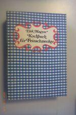 Kochbuch für Feinschmecker/DDR-Kochbuch/1978/reich bebildert/alles schön erklärt