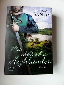 Mein rebellischer Highlander von  Lynsay Sands + Wie Neu