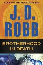 Brotherhood in Death  by J. D. Robb (2016, Hardcover) excellent condition