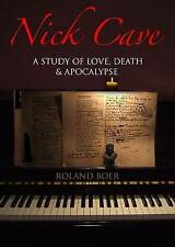 Nick Cave: A Study of Love, Death and Apocalypse (Studies in Popular Music), Rol