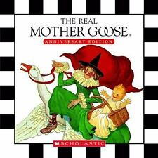 The Real Mother Goose by Inc. Staff Scholastic (2006, Hardcover, Anniversary)