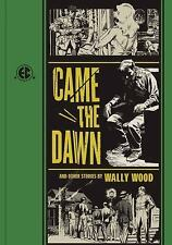 Came the Dawn and Other Stories [The Ec Comics Library]