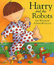 Harry and the Robots, Whybrow, Ian, Used; Good Book