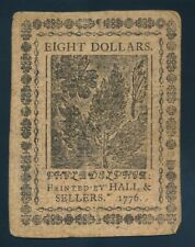 CONTINENTAL CURRENCY EIGHT DOLLARS NOTE, MAY 9, 1776 !!  123