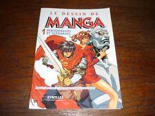Le dessin de manga 1 personnages et scénarios