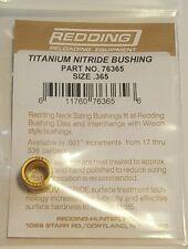 76365 REDDING TITANIUM NITRIDE .365 NECK SIZE BUSHING - BRAND NEW - FREE SHIP