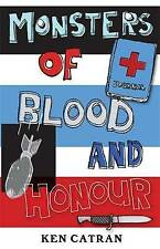Monsters of Blood and Honour, Ken Catran, Excellent Book