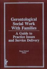 Gerontological Social Work Practice With Families: A Guide to Practice-ExLibrary