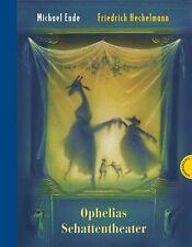 Ophelias Schattentheater, Michael Ende
