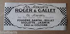 3 ETIQUETTES PARFUM : SAVONS ROGER & GALLET Vers 1920-30