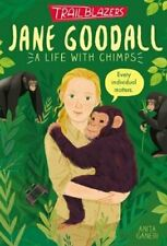 Trailblazers: Jane Goodall by Anita Ganeri 9781788951579 | Brand New