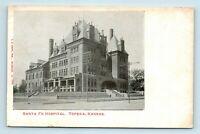 Topeka, KS - PRE 1908 VIEW OF SANTA FE HOSPITAL - EC KROPP POSTCARD