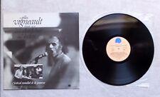 VINYLE 33T LP/ GILLES VIGNEAULT CHANT AVEC ROBERT CHARLEBOIS & FELIX LECLERC