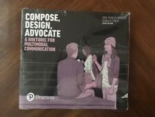 Compose, Design, Advocate:A Rhetoric for Multimodal Communication (3rd. Edition)