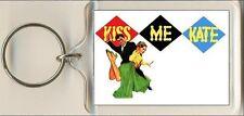 Kiss Me Kate. The Musical. Keyring / Bag Tag.
