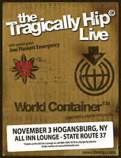 "THE TRAGICALLY HIP ""LIVE WORLD CONTAINER"" 2015 NEW YORK CONCERT TOUR POSTER"