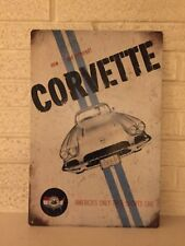 "Corvette ""America's Only True Sports Car"" Aluminum Sign New Size 18"" x 12"""