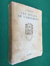 SPELTZ - LES STYLES DE L'ORNEMENT Hopeli (FRA 1949) Libro Arte Architettura