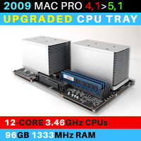 2009  Mac Pro 4,1->5,1 CPU Tray with 12-Core 3.46GHz Xeon and 96GB RAM