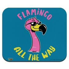 Flamingo All the Way Funny Humor Low Profile Thin Mouse Pad Mousepad