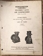1936 Worthington Install & Operation Parts List Feather Valve Air Compressors