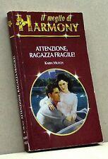 ATTENZIONE, RAGAZZA FRAGILE! - K. Mutch [Libro, Il meglio di Harmony n. 183]