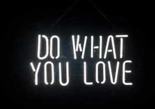 "New Do What You Love Bar Light Lamp Artwork Wall Decor Neon Sign 14"""