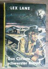 altes Leihbuch Lex Lane Ron Cliftons schwerster Kampf Western P. Feldmann Verlag