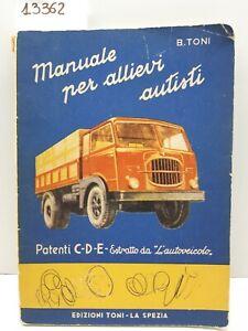 Manuale per allievi autisti patenti C D E estratto dall'autoveicolo edizioni Ton