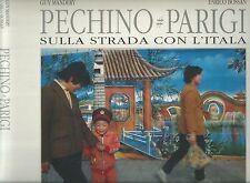 BOSSAN Enrico, Pechino - Parigi sulla strada con l'Italia