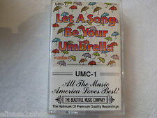 Let A Song be your Umbrella UMC-1 All The music America Loves Best cassette tape