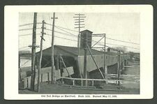 Pre 1930 Postcard Old Toll Bridge at Hartford Built 1818 Burned May 17 1895
