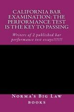 California bar Examination: The Performance Test Is The Key To Passing: Writers
