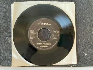 GI JU DERAC SWEET MELODIES/WHAT DO YOU DO 45 RARE RECORD ITEM #4330-100