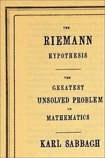 The Riemann Hypothesis: The Greatest Unsolved Problem in Mathematics