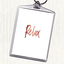 Rose Gold Bold Relax Quote Bag Tag Keychain Keyring
