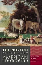 The Norton Anthology of American Literature: Beginnings-1820 Volume A, 8th Ed.