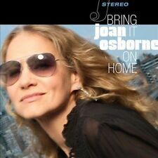 Bring It on Home [Digipak] by Joan Osborne (CD, Mar-2012, Saguaro Road)