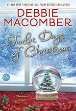 Twelve Days of Christmas: A Christmas Novel by Debbie Macomber