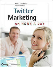 Twitter Marketing: An Hour a Day-ExLibrary