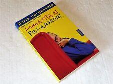 LUNGA VITA AI PELANDRONI DI DARIO VERGASSOLA ED.PIEMME 2000