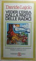 VEDER L'ERBA DALLA PARTE DELLE RADICI D.LAJOLO Q83