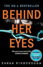 Behind Her Eyes:  psychological thriller by Sarah Pinborough New Paperback Book