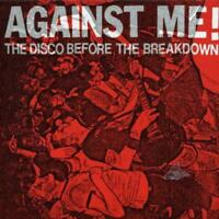 Against Me! - Disco Before The Breakdown (NEW CD)