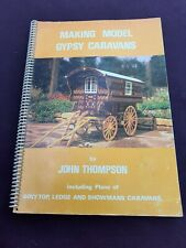 MAKING MODEL GYPSY CARAVANS BY JOHN THOMPSON 1978 1ST EDITION GIPSY