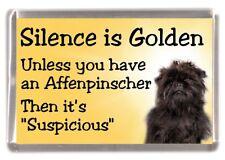 """Affenpinscher Dog Fridge Magnet """"Silence is Golden ....."""" by Starprint"""